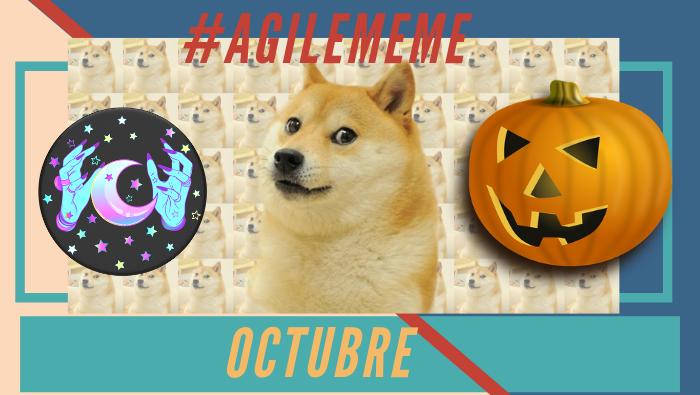 #AgileMeme octubre'19