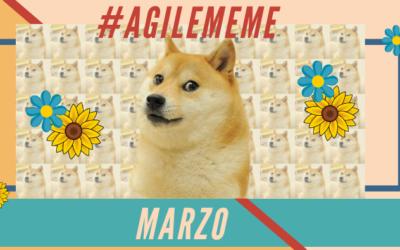 #AgileMeme marzo '20