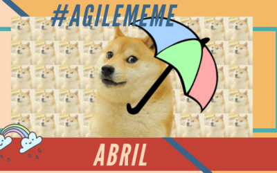 #AgileMeme abril '20