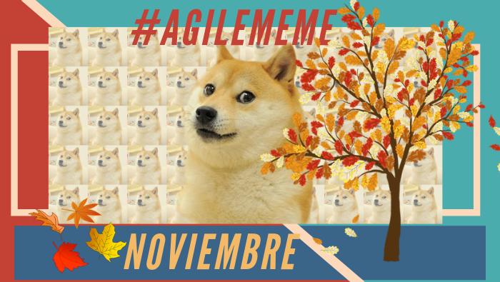 #AgileMeme noviembre '20