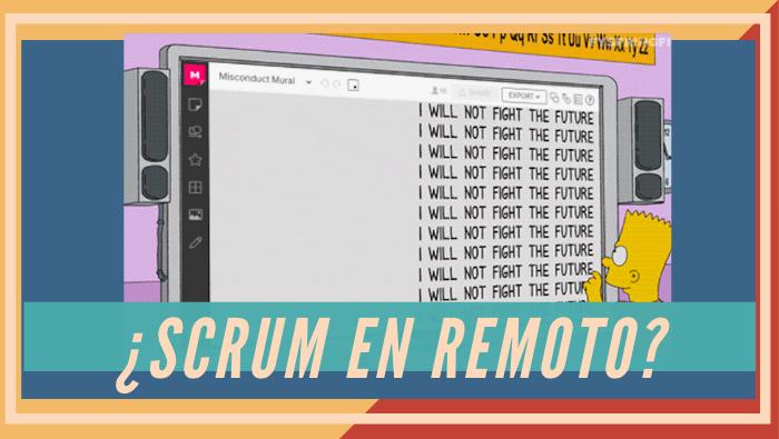 ¿Se puede teletrabajar haciendo Scrum?